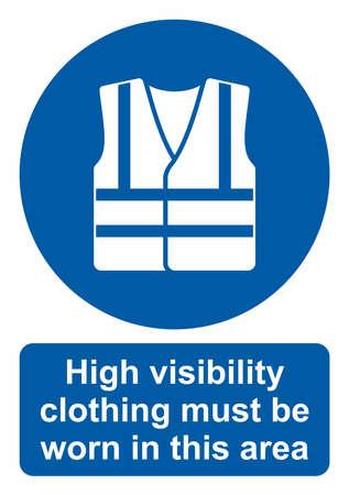 Signe d'action obligatoire, porter des vêtements à haute visibilité