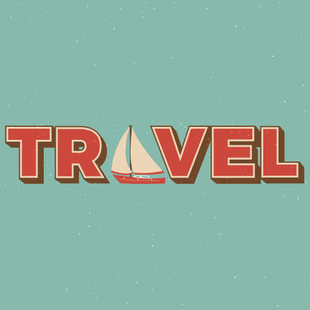 playtime: Vintage travel lettering with a sailing boat. Can be used as a greeting card, poster, flyer, for web design