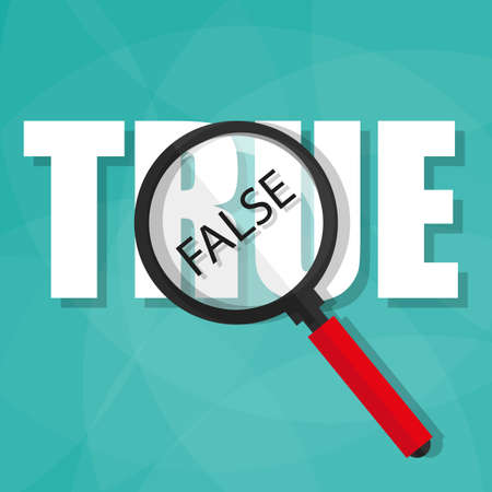 true or false: uncover the facts showing through magnifying glass.