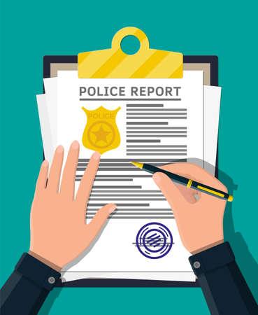 Appunti con rapporto della polizia e penna in mano. Foglio di segnalazione con distintivo della polizia d'oro. Documento fine legale e pila di carte con timbro. Illustrazione vettoriale in stile piatto