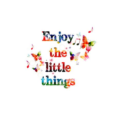 Enjoy the little things inscription Vettoriali