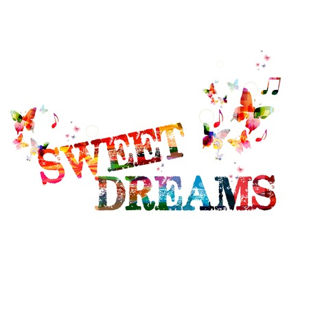sweet dreams: Colorful vector SWEET DREAMS design with butterflies Illustration