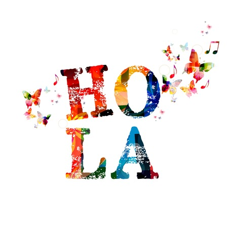 hola: Colorful vector \HOLA\ background with butterflies