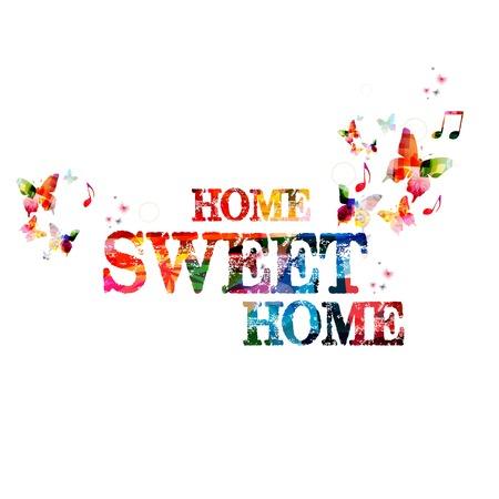 welcome home: Colorful vector \Home\ background with butterflies