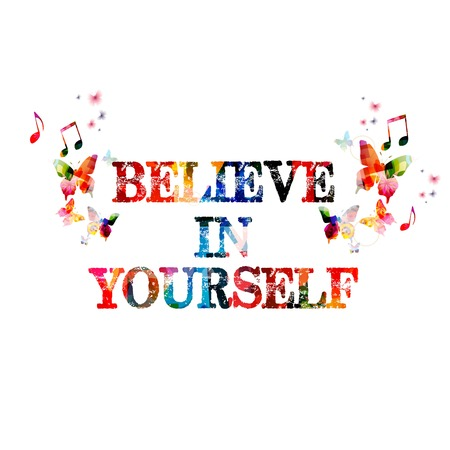 Colorful vector BELIEVE IN YOURSELF background with butterflies Иллюстрация