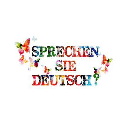 deutsch: Do you speak German colorful inscription Illustration