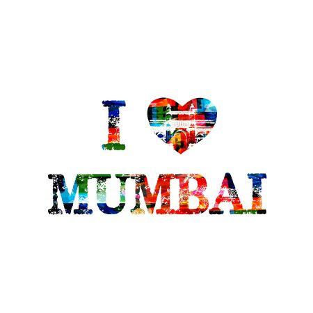 bombay: Colorful I love Mumbai inscription isolated. Mumbai vector illustration background