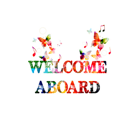 Welcome aboard colorful inscription isolated. Welcome aboard calligraphy vector illustration. Welcome aboard phrase lettering