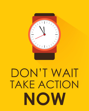 Don't Miss Chance ... Take Action Now and Dont Wait. Stopwatch clock ticking on dark yellow background.