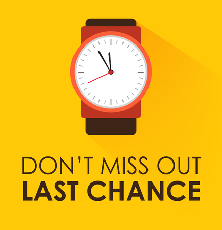 Don't Miss Out, Last Chance Concept. Stopwatch clock ticking on yellow background. Modern flat design