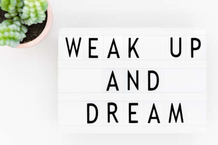 Lightbox with text: wake up and dream Stock Photo