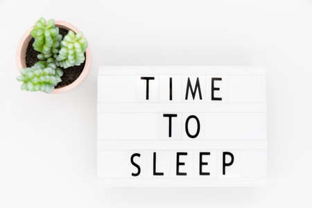 Lightbox with text: time to sleep