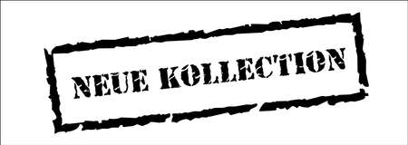 New Collection in German - Neu Kollection, Black Stamp Inscription on White Background. Vector