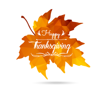 happy feast: Happy Thanksgiving. Maple leaf print triangular style with dropped shadow Illustration