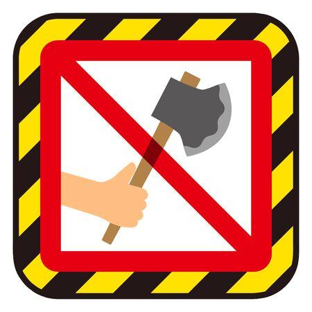 No ax sign