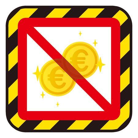 No euro coins sign