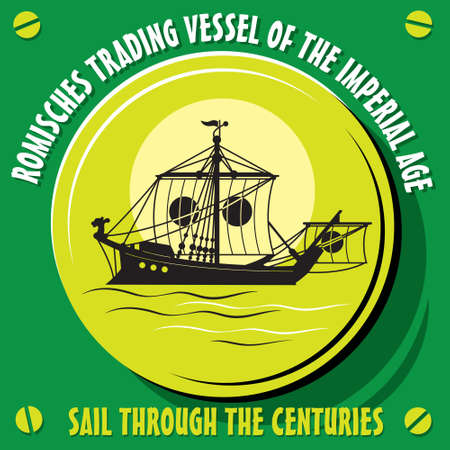 sailer: Sail through the centuries. Romisches trading vessel of the imperial age.