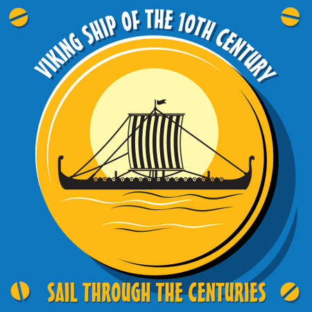 10th: Sail through the centuries.Viking ship of the 10th century. Vector  illustration Illustration