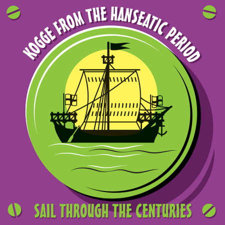 galley: Sail through the centuries. Vessel Kogge  from the Hanseatic period. Vector  illustration