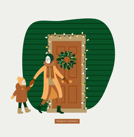 Happy mother and kid at the door decorated with the christmas wreath and garland. Winter holidays. Greeting card. Vector illustration