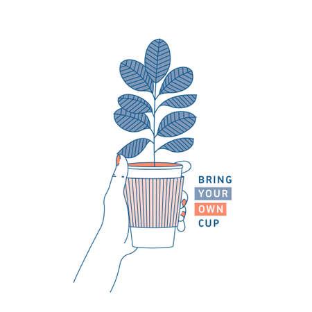 Mano della donna che tiene la tazza di caffè con la pianta da gomma all'interno. Rifiuti zero concetto. Porta la tua tazza. Stile di linea piatta. Illustrazione vettoriale Vettoriali