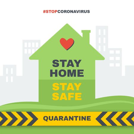 Stay home, stay safe. Stop coronavirus, quarantine banner. Vector sign for covid-19 prevention. Vector illustration