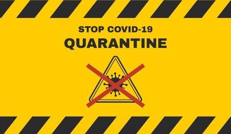 Stop covid-19, quarantine banner. Vector sign for coronavirus prevention. Vector illustration, Illusztráció