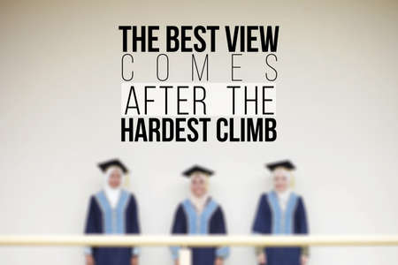Inspirational motivation quote concept. The best view comes after the hardest climb Imagens