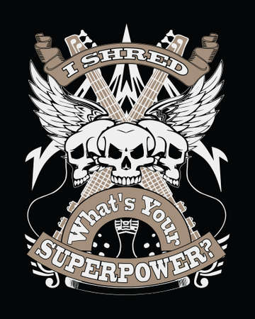 Guitar player t-shirt design. I shred what's your superpower?