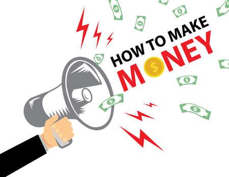 financial adviser: HOW TO MAKE MONEY Flat design vector business illustration concept Digital marketing business man holding megaphone