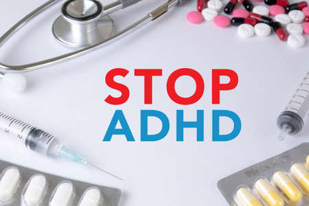adhd: STOP ADHD Text, On Background of Medicaments Composition, Stethoscope, mix therapy drugs doctor flu antibiotic pharmacy medicine medical