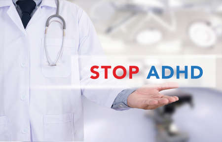 adhd: STOP ADHD Medicine doctor hand working