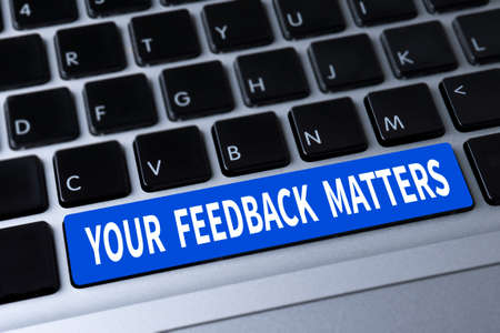 solicit: YOUR FEEDBACK MATTERS a message on keyboard