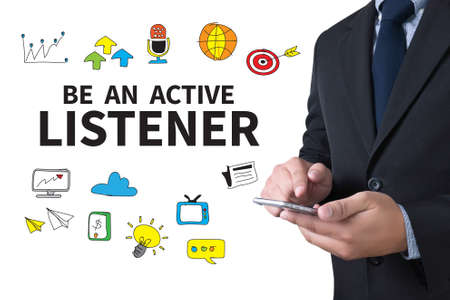 listener: BE AN ACTIVE LISTENER businessman working use smartphone Stock Photo