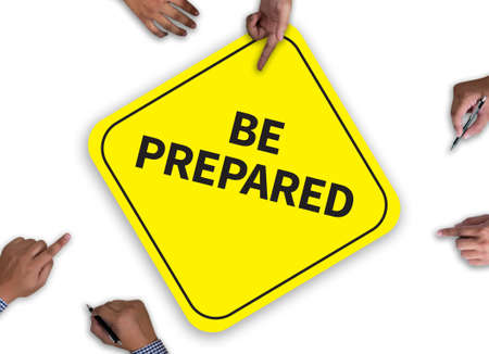 be prepared: BE PREPARED concept with wooden frame on white background.