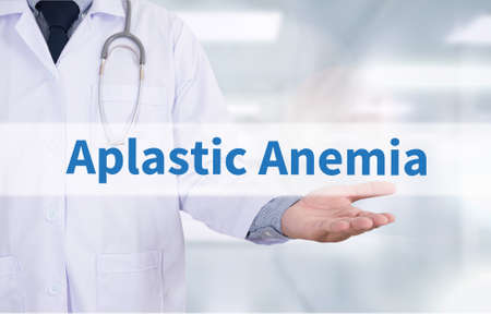 anemia: Aplastic Anemia Medicine doctor hand working