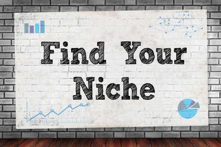 Encontrar su nicho en la pared de ladrillo y el concepto del cartel Foto de archivo