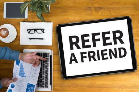 refer: REFER A FRIEND Stock Photo