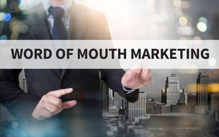 word of mouth: WORD OF MOUTH MARKETING and businessman working with modern technology