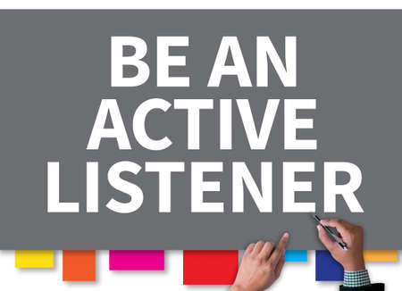 BE AN ACTIVE LISTENER businessman work on white broad, top view Imagens
