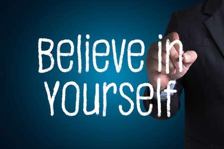 believe: Believe in Yourself  , just Believe on SUCCESS