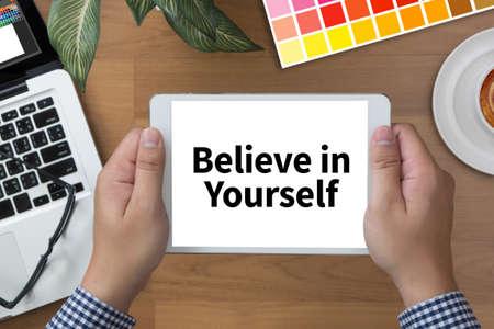 creer: Crea en sí mismo, simplemente creer en el éxito