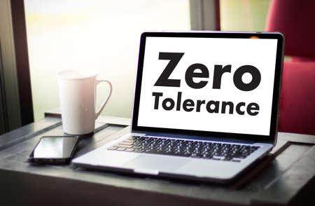 indulgence: Zero Tolerance Toleration Indulgence Respect Tolerate Stock Photo