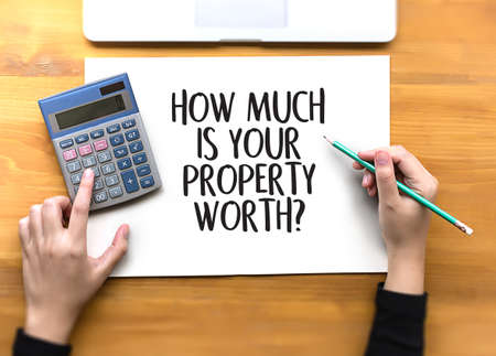 HOW MUCH IS YOUR PROPERTY WORTH? Stok Fotoğraf