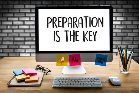 PREPARATION IS THE KEY plan concept