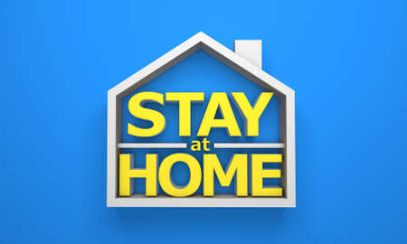 Stay at home. House symbol and letters on blue background. 3d render