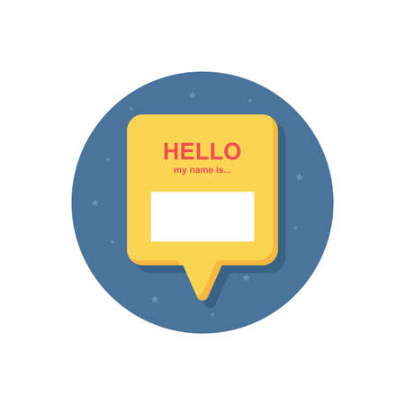 Badge or register vector isolated sticker hello my name is in trendy flat style on white background.