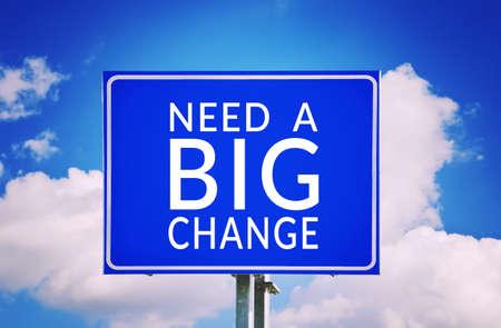 Need a big change Stock Photo