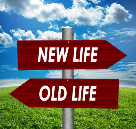 New life and old life road sign