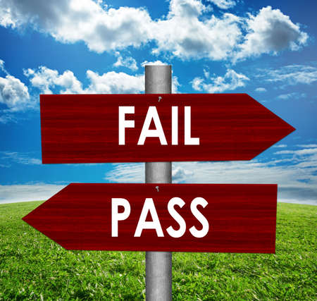 study: Fail and pass road sign